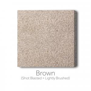 Brown - Shot Blast and Lightly Brushed